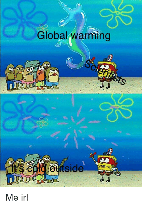 global-warming-side-me-irl-32578637